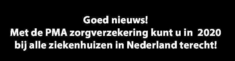 Goed nieuws! In 2020 kunt u bij alle ziekenhuizen in Nederland terecht!